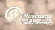Steelroots - Français