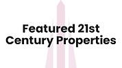 Featured 21st Century Properties