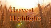 Harvest Highlights