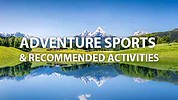Adventure Sports & Recommended Activities