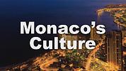 Monaco's Culture