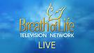 Breath of Life TV Live