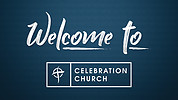 Celebration Past Sermons