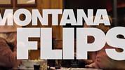 Montana Flips
