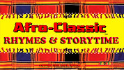 Afro-Classic Rhymes & StoryTime
