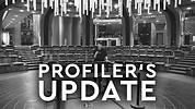 Profiler's Update