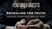 Featured Guests Interviews (FREE) - Revealing The Truth with Rabbi Eric Walker