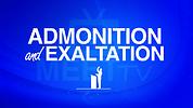 Admonition & Exaltation