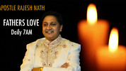 Fathers Love with Apostle Rajesh Nath