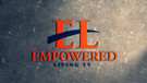 Empowered Living TV on Cross TV