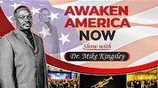 THE AWAKENING NOW WITH DR MIKE KINGSLEY