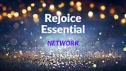 Rejoice Essential Network Videos