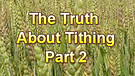 The Truth About Tithing Part 2