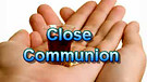 Close Communion