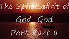 The Spirit of God 8