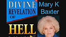 A Divine Revelation of HELL by Mary K. Baxte - T...