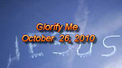 Glorify Me - October 26, 2010