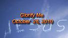 Glorify Me - October 26, 2010