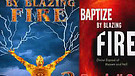 Book Two: Baptized by Blazing Fire (4/4) Intensi...
