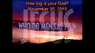How big is your God? - November 30, 2010