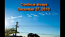 Continue always - December 27, 2010