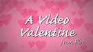 A Video Valentine from Tim Hawkins