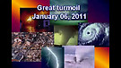 Great turmoil - January 06, 2011