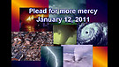 Plead for more mercy - January 12, 2011