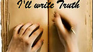 I'll write Truth