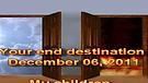 Your end destination – December 06, 2011