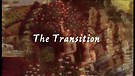 The Transition (Trailer) Directed by Ceyda Asli