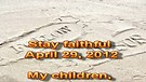 Stay faithful – April 29, 2012