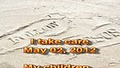 I take care – May 02, 2012