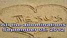 All the abominations – September 05, 2012