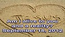 Am I alive to you and a reality? – September 1...