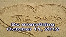 Do everything – October 11, 2012
