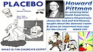 Placebo, a wake up call to the Church by Howard ...
