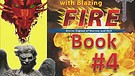 Book FOUR:(1/4) Baptized by Blazing Fire, Spirit...