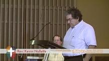 Kevin Nollette - Living Faith Closing Service (2013.06)