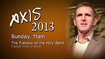 Axis 2013: Pastor Rick Shelton - Sunday Morning - 11am