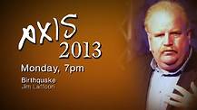 Axis 2013: Jim Laffoon - Monday Evening - 7pm