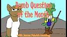 Dumb Question: Is Jesus a Human Sacrifice?