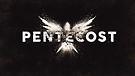 Pentecost Part 1