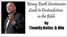 Young Earth Creationism Leads to Bible Contradic...