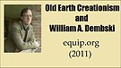 Old Earth Creationism and William Dembski