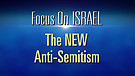 FOI Episode #3 : The New Anti-Semitism