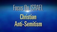 FOI Episode #4 : Christian Anti-Semitism