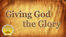 Giving Glory to God