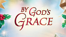 By Gods Grace / Trailer