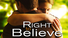 Right to Beleive / Trailer
